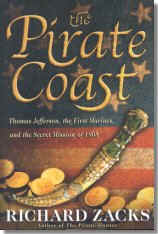 Richard Zacks: The Pirate Coast – Thomas Jefferson, the First Marines, and the Secret Mission of 1804